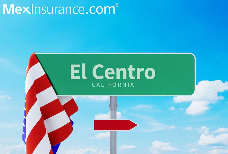 MexInsurance.com® in El Centro